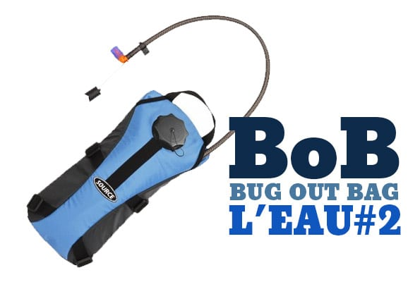 Bug out bag - le transport de l'eau