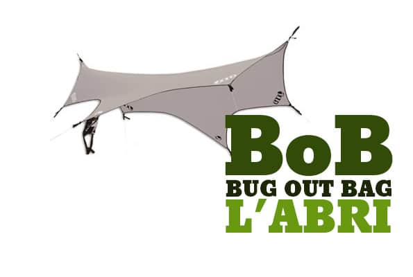 Bug out bag - l'abris, tente, tarp…